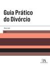 Guia Prático do Divórcio (eBook)