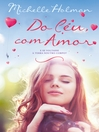 Do Céu, Com Amor (eBook)