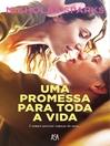 Uma Promessa Para Toda a Vida (eBook)