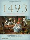 1493--A Descoberta do Novo Mundo que Cristovão Colombo Criou (eBook)