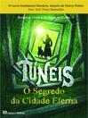 Túneis--O Segredo da Cidade Eterna--Livro 1 (eBook)