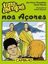 Uma Aventura nos Açores (eBook)