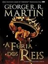 A Fúria dos Reis (eBook)