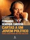 Cartas a Um Jovem Político ? Para construir um país melhor (eBook)