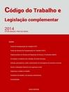 Código do Trabalho e Legislação Complementar (eBook)