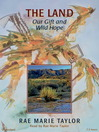 The Land (MP3): Our Gift and Wild Hope
