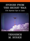 Stories From the Secret War (MP3): CIA Special Ops in Laos
