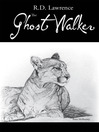 The Ghost Walker (eBook)