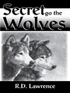 Secret Go the Wolves (eBook)
