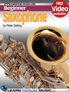Saxophone Lessons for Beginners (eBook): Teach Yourself How to Play Saxophone