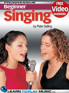 Singing Lessons for Beginners (eBook): Teach Yourself How to Sing