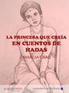 La princesa que creía en cuentos de hadas (MP3)