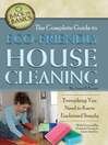 The Complete Guide to Eco-Friendly House Cleaning (eBook): Everything You Need to Know Explained Simply
