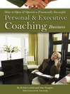 How to Open & Operate a Financially Successful Personal and Executive Coaching Business (eBook)