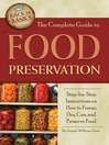 The Complete Guide to Food Preservation (eBook): Step-by-Step Instructions on How to Freeze, Dry, Can, and Preserve Food