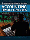 The Complete Guide to Spotting Accounting Fraud & Cover-Ups (eBook): Everything You Need to Know Explained Simply