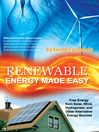 Renewable Energy Made Easy (eBook): Free Energy from Solar, Wind, Hydropower, and Other Alternative Energy Sources