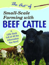 The Art of Small-Scale Farming with Beef Cattle (eBook): A Little Book Full of All the Information You Need