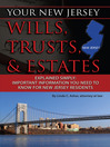 Your New Jersey Wills, Trusts, & Estates Explained Simply (eBook): Important Information You Need to Know for New Jersey Residents