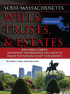 Your Massachusetts Wills, Trusts, & Estates Explained Simply (eBook): Important Information You Need to Know for Massachusetts Residents