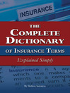 The Complete Dictionary of Insurance Terms Explained Simply (eBook)