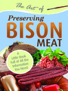 The Art of Preserving Bison (eBook): A Little Book Full of All the Information You Need