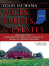 Your Indiana Wills, Trusts, & Estates Explained Simply (eBook): Important Information You Need to Know for Indiana Residents