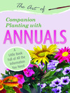 The Art of Companion Planting with Annuals (eBook): A Little Book Full of All the Information You Need