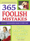 365 Foolish Mistakes Smart Managers Make Every Day (eBook): How and Why to Avoid Them