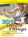 301 Simple Things You Can Do to Sell Your Home NOW and for More Money Than You Thought (eBook): How to Inexpensively Reorganize, Stage, and Prepare Your Home