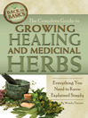 The Complete Guide to Growing Healing and Medicinal Herbs (eBook): Everything You Need to Know Explained Simply
