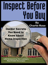 Inspect Before You Buy (eBook): Insider Secrets You need to Know About Home Inspection