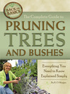 The Complete Guide to Pruning Trees and Bushes (eBook): Everything You Need to Know Explained Simply