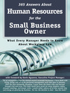 365 Answers about Human Resources for the Small Business Owner (eBook): What Every Manager Need to Know about Workplace Law