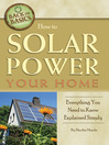 How to Solar Power Your Home (eBook): Everything You Need to Know Explained Simply