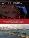 Your Florida Wills, Trusts, & Estates Explained Simply (eBook): Important Information You Need to Know for Florida Residents