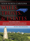 Your North Carolina Wills, Trusts, & Estates Explained Simply (eBook): Important Information You Need to Know for North Carolina Residents