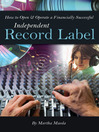 How to Open & Operate a Financially Successful Independent Record Label (eBook)