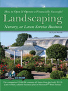 How to Open & Operate a Financially Successful Landscaping, Nursery, or Lawn Service Business (eBook)