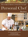 How to Open & Operate a Financially Successful Personal Chef Business (eBook)