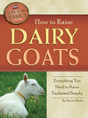How to Raise Dairy Goats (eBook): Everything You Need to Know Explained Simply