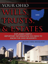 Your Ohio Wills, Trusts, & Estates Explained Simply (eBook): Important Information You Need to Know for Ohio Residents