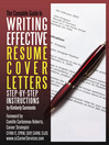 The Complete Guide to Writing Effective Résumé Cover Letters (eBook): Step-by-Step Instructions