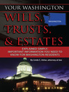 Your Washington Wills, Trusts, & Estates Explained Simply (eBook): Important Information You Need to Know for Washington Residents