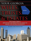 Your Georgia Wills, Trusts, & Estates Explained Simply (eBook): Important Information You Need to Know for Georgia Residents
