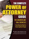 The Complete Power of Attorney Guide for Consumers and Small Businesses (eBook): Everything You Need to Know Explained Simply