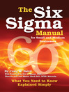 The Six Sigma Manual for Small and Medium Businesses (eBook): What You Need to Know Explained Simply