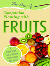 The Art of Companion Planting with Fruits (eBook): A Little Book Full of All the Information You Need