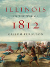 Illinois in the War of 1812 (eBook)