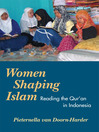 Women Shaping Islam (eBook): Reading the Qur'an in Indonesia